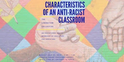 Educational Equity 101: Characteristics of an Anti-Racist Classroom