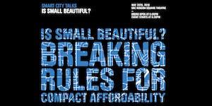 Smart City Talks: Is Small Beautiful? Breaking Rules...