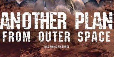 "FREE Screening - ""Another Plan From Outer Space"" For Lily!"
