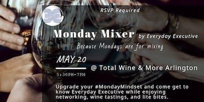 Monday Mixer | Everyday Executive Meet & Greet