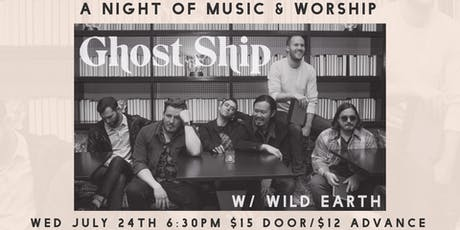 A Night of Music & Worship w/ Ghost Ship tickets