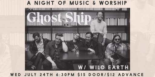 A Night of Music & Worship w/ Ghost Ship