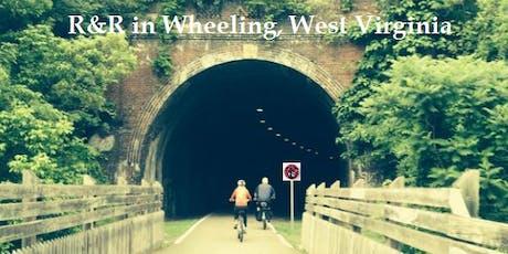R&R in Wheeling WV - Scenic Wheeling Heritage Trai tickets