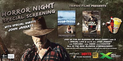 Wolf Creek Double Bill with Special Guest John Jarratt