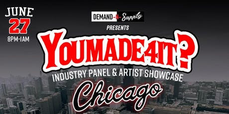 #YouMade4ItChicago Industry Panel & Artist Showcase  tickets