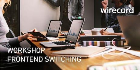 Technischer Workshop: Umstieg auf neue Wirecard Lösungen - Wien 23.07.2019 Tickets