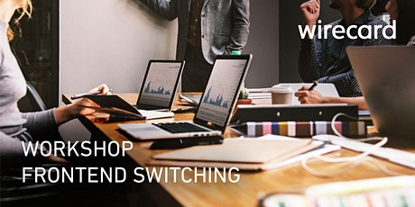 Technischer Workshop Wien: Neue Wirecard Lösungen, 3DS 2.x, PSD2 tickets