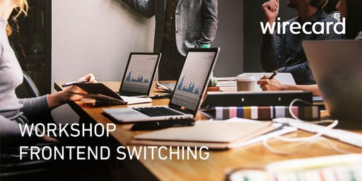 Technischer Workshop  Wien: Neue Wirecard Lösungen, PSD2, 3DS2.x