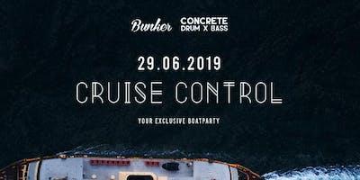 Cruise Control // Bunker x Concrete Drum X Bass