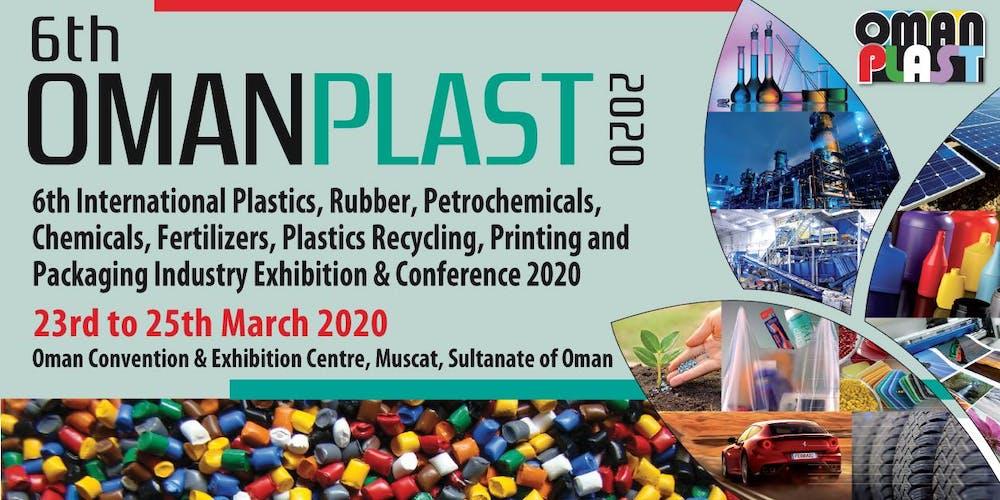 6th OMAN PLAST 2020 (6th INTERNATIONAL PLASTICS, RUBBER