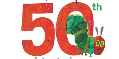"""""""The Very Hungry Caterpillar's"""" 50th Birthday"""