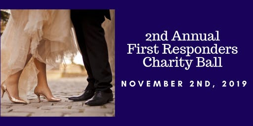 2nd Annual First Responders Charity Ball