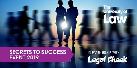 Secrets to Success London with Dechert, Ropes & Gray, Wiggin and ULaw tickets