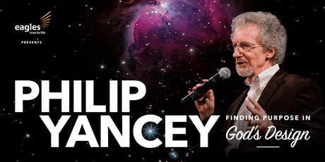 PHILIP YANCEY – Finding Purpose in God's Design [SOLD OUT] tickets