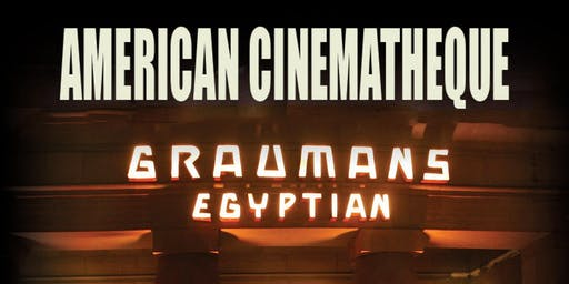 American Cinematheque Film Screenings at Egyptian Theatre