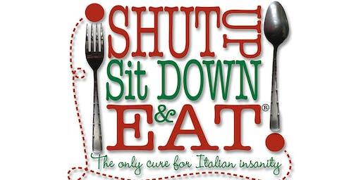 """""""Shut Up, Sit Down and Eat"""""""