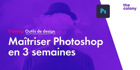 Maîtriser Photoshop en 3 semaines tickets