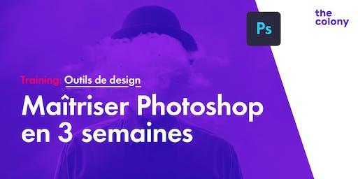 Maîtriser Photoshop en 3 semaines