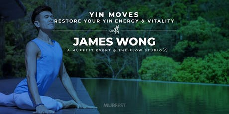 YIN MOVES: Restore Your Yin Energy & Vitality tickets