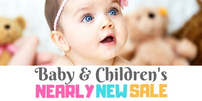 EASTBOURNE Baby and Children's Nearly New Sale Children's Market - 30 June Willingdon Community School