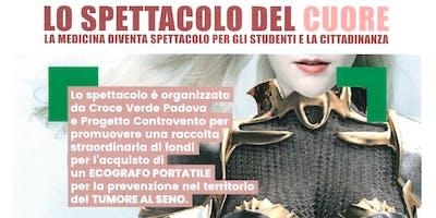LO SPETTACOLO DEL CUORE - PROGETTO CONTROVENTO - CROCE VERDE PADOVA