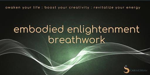 Embodied Enlightenment Breathwork (June 2019)