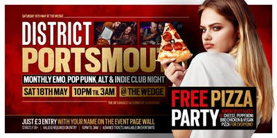 DISTRICT Portsmouth // Free Pizza Party // Saturday 18th May at The Wedge