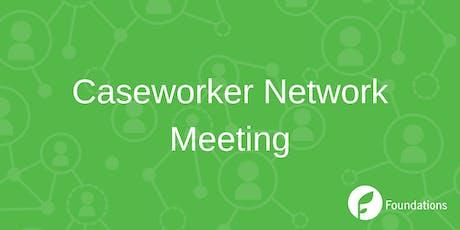 Caseworker Network Meeting tickets