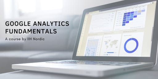 Google Analytics Fundamentals - English - Course