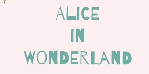 Alice In Wonderland: An Outdoor Experience