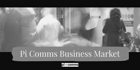The Pi Comms Business Market in Dublin tickets