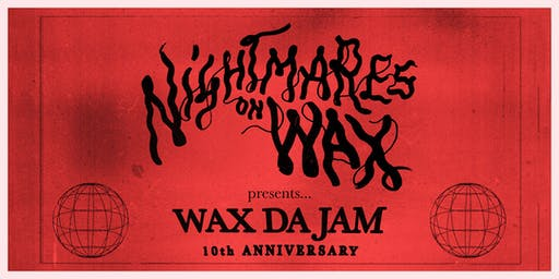 Nightmares On Wax present 10 Years of Wax Da Jam