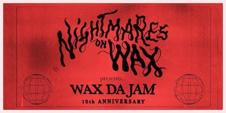 Nightmares On Wax present 10 Years of Wax Da Jam | Closing tickets