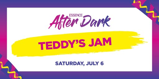 2019 ESSENCE FESTIVAL After Dark: Teddy's Jam featuring Guy & Blackstreet