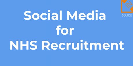 Social Media for NHS Recruitment (IN-HOUSE DELIVERY) tickets