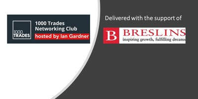1000 Trades Networking Club hosted by Breslins