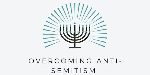 Overcoming Anti-Semitism