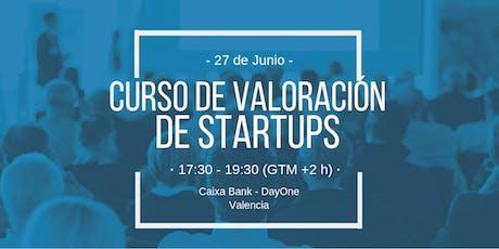 Curso de Valoración de Startups by Fellow Funders - Valencia (GRATIS - Ver condiciones) entradas