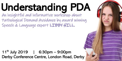 Understanding PDA - Pathological Demand Avoidance