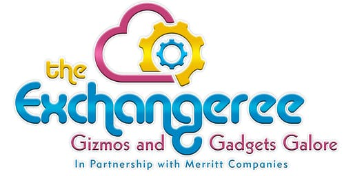 Gizmos and Gadgets Galore: Shop at the Exchangeree June 26, 2019