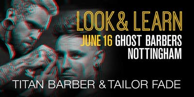 Nottingham Look and Learn featuring Titan Barber and Tailor Fade