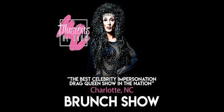 Illusions The Drag Brunch Charlotte - Drag Queen Brunch Show - Charlotte, NC tickets