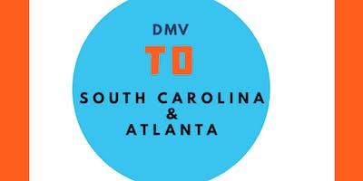 DMV Take Over Tour  South Carolina/ Atlanta