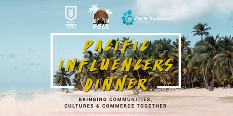 Pacific Influencers Dinner tickets