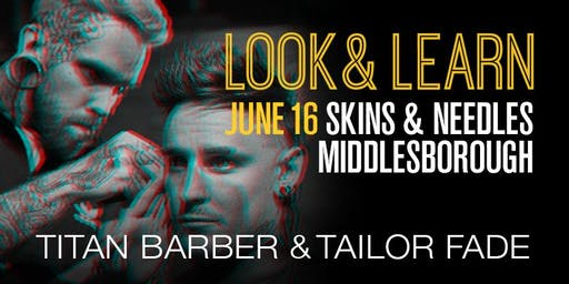 Middlesbrough Look and Learn featuring Titan Barber and Tailor Fade