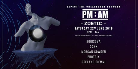 PM:AM - ZOETIC tickets