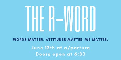 The R-Word Film and Panel