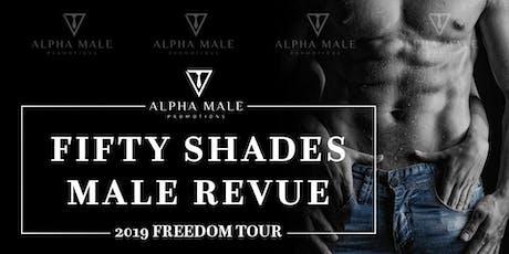 Fifty Shades Male Revue Aurora tickets