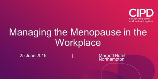 Managing the Menopause in the Workplace