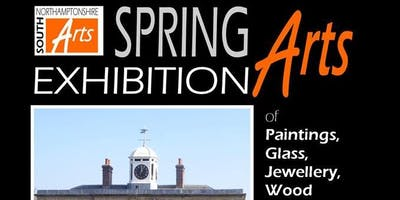 Spring Exhibition - South Northamptonshire Arts